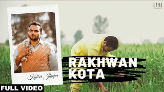 Download Rakhwan Kota (Full Video) | Kulbir Jhinjer | Latest Punjabi Songs 2014 | Vehli Janta Records Video