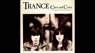 Download [1982] Chris & Cosey - Trance Video