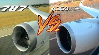 Download 787 vs. A350!! ENGINE ROAR BATTLE. Choose your favourite!! Video