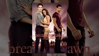 Download The Twilight Saga: Breaking Dawn Part 1 Video