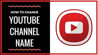 Download How To Change Your YouTube Channel Name - Full Tutorial Video