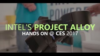Download Intel Project Alloy Hands-On Impressions: CES 2017 Video