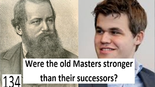 Download Were the old Masters stronger than their successors? Video