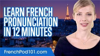 Download Learn French Pronunciation in 12 Minutes Video