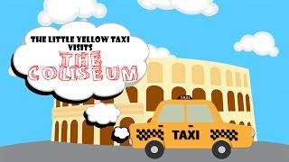 Download The Coliseum facts for kids - The little yellow taxi | CABTV Video