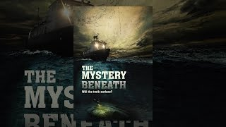 Download The Mystery Beneath Video