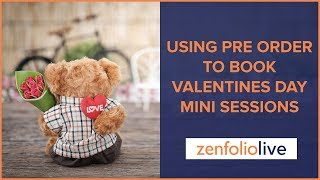 Download How to Use Pre Order to Book Valentines Day Mini Sessions- Zenfolio Live E120 Video