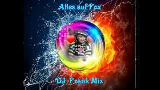 Download Alles auf Fox - DJ Frank Mix 2015 Video