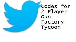 Download Roblox 2 player gun factory tycoon All Twitter Codes! Video