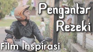 Download PENGANTAR REZEKI - Film Pendek Inspirasi Video
