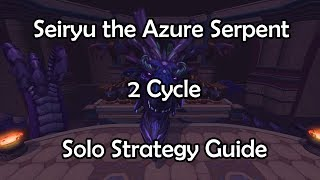 Download Seiryu the Azure Serpent 2 Cycle Solo Strategy Guide Video