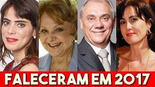 Download FAMOSOS BRASILEIROS QUE FALECERAM EM 2017 Video