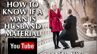 Download How To Know If A Man Is Husband Material Or Not. IS THE GUY YOU'RE WITH REALLY ENOUGH? Video