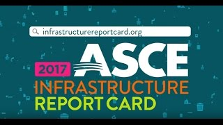 Download 2017 Infrastructure Report Card Video