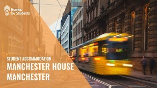 Download Manchester House, Student Accommodation in Manchester Video