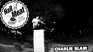 Download Hall of Meat: Charlie Blair Video
