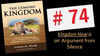 Download The Coming Kingdom 74. Answering An Argument from Silence. Video