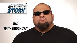 Download My Sports Story: Taz On The Big Show Video