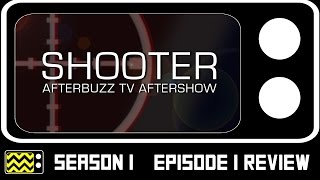 Download Shooter Season 1 Episode 1 Review & After Show | AfterBuzz TV Video