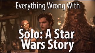 Download Everything Wrong With Solo: A Star Wars Story Video