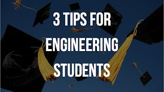 Download 3 Tips for Engineering Students in College Video