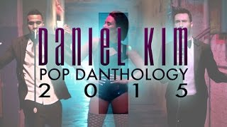 Download (1 Hour) Pop Danthology Mashup 2015 Part 1+2 | Daniel Kim Music Mashup Remix Top OFFICAL Video