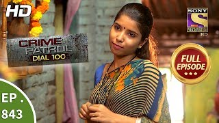 Download Crime Patrol Dial 100 - Ep 843 - Full Episode - 15th August, 2018 Video