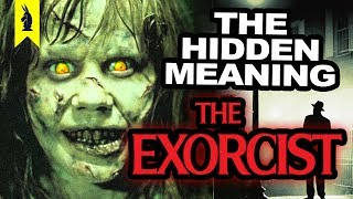 Download Hidden Meaning in THE EXORCIST –Earthling Cinema Video