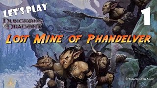 Download Let's Play Lost Mine of Phandelver 1 Video