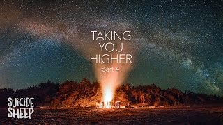 Download 'Taking You Higher Pt. 4' (Progressive House Mix) Video