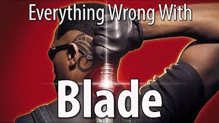 Download Everything Wrong With Blade In 12 Minutes Or Less Video
