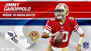 Download Jimmy Garoppolo Highlights | Titans vs. 49ers | NFL Wk 15 Player Highlights Video