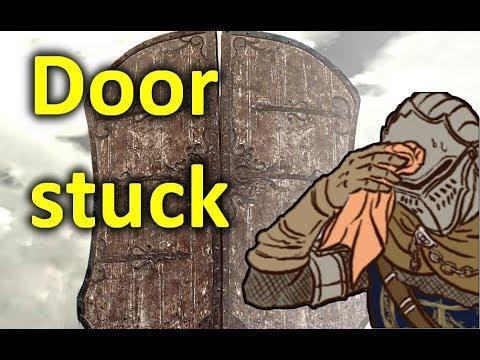 Dark souls 3 Door stuck & Stream DOOR STUCK #188903 on Akefk