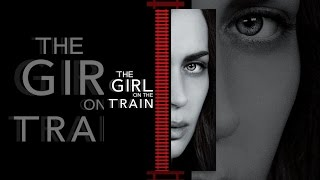 Download The Girl on the Train Video