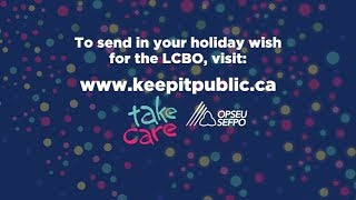 Download My holiday wish for the LCBO: Keep it public Video
