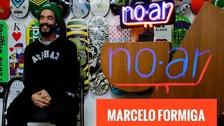 Download No AR #71: Marcelo ″Formiga″ Video