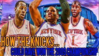Download How The Knicks Could Have Been 2009 NBA Champions Video