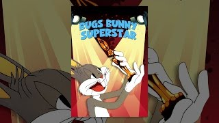 Download Bugs Bunny Superstar Video