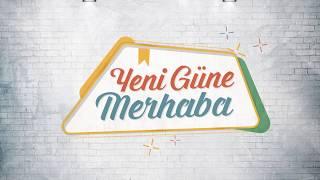 Download Yeni Güne Merhaba 1064.Bölüm - Pozitif Psikoloji Video
