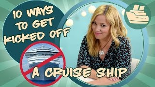 Download 10 Ways To Get Kicked Off A Cruise Ship Video