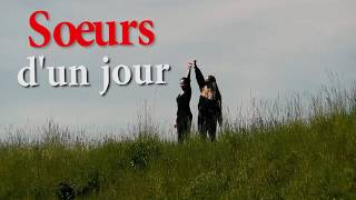 Download Soeur d'un jour Video