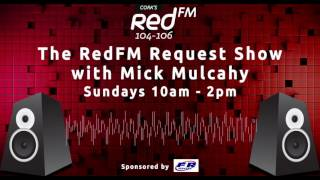 Download The RedFM Request Show with Mick Mulcahy | Cork's Red FM 104-106 FM Video