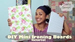 Download Mini Ironing Board DIY Tutorial- NO SEW Video
