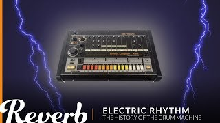 Download Electric Rhythm: The History of the Drum Machine | Reverb Video