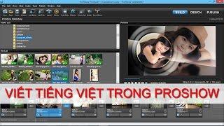 Download Hướng dẫn cách viết tiếng Việt trong Proshow Producer full Video