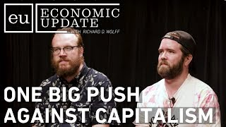 Download Economic Update: One Big Push Against Capitalism Video