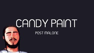 Download Post Malone - Candy Paint (Official Lyrics) Video