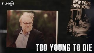 Download Too Young to Die - Philip Seymour Hoffman Video