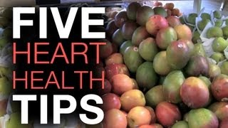 Download Top 5 Heart Health Tips Video