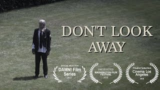 Download ″DON'T LOOK AWAY″ A Short Film Video